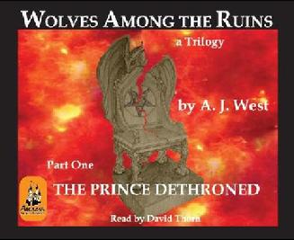 Wolves Among the Ruins, The Prince Dethroned, Vatican, Audio CD Book, Digital Book, Catholic Church